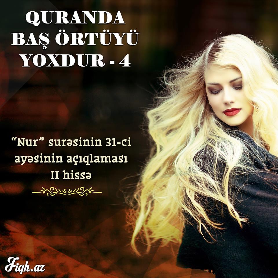 """""""Nur"""" surəsinin 31-ci ayəsinin açıqlaması – II hissə"""